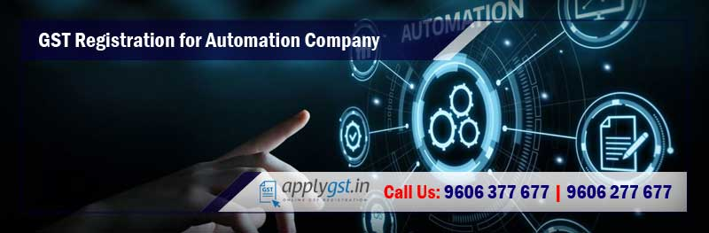 GST Registration for Automation Company