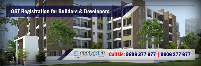 GST Registration for Builders and Developers