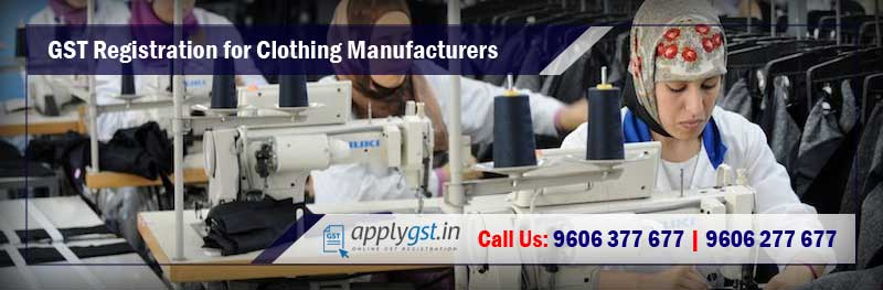 GST Registration for Clothing Manufacturers