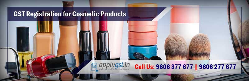 GST Registration for Cosmetic Products