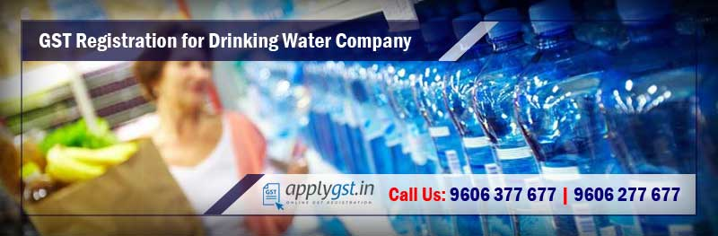GST Registration for Drinking Water Company