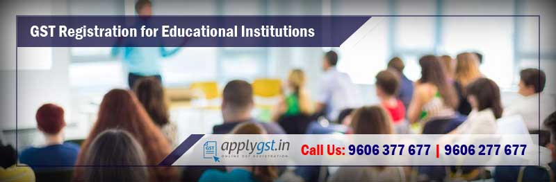 GST Registration for Educational Institutions