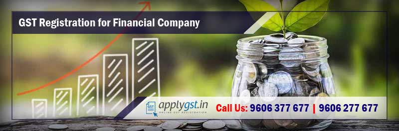 GST Registration for Financial Company