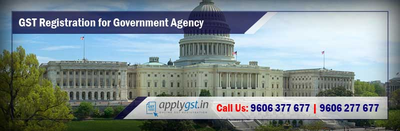 GST Registration for Government Agency