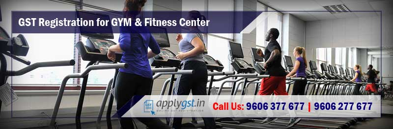GST Registration for GYM and Fitness Center