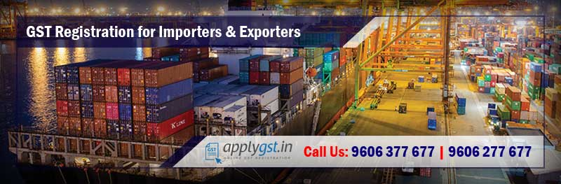 GST Registration for Importers and Exporters
