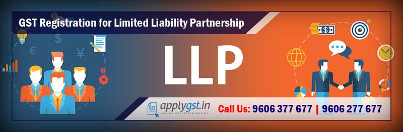 GST Registration for LLP Limited Liability Partnership