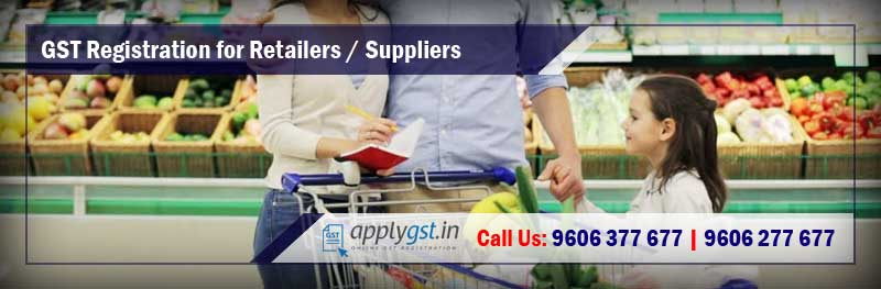 GST Registration for Retailers / Suppliers