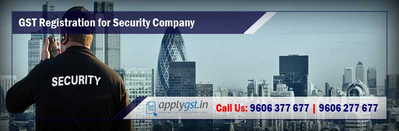 GST Registration for Security Company