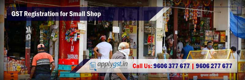 GST Registration for Small Shop